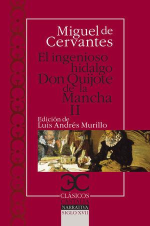 INGENIOSO HIDALGO DON QUIJOTE DE LA MANCHA - II, EL