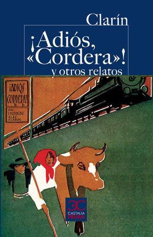 ADIOS CORDERA Y OTROS RELATOS