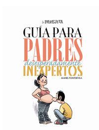 GUIA PARA PADRES INEXPERTOS