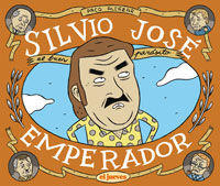 SILVIO JOSE, EMPERADOR