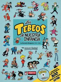 LOS TEBEOS DE NUESTRA INFANCIA