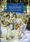 SEÑAS DE IDENTIDAD:IZQUIERDA OBRERA Y NACION EN EL PAIS VASCO,1880-192