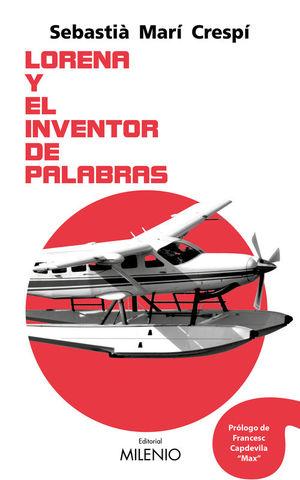 LORENA Y EL INVENTOR DE PALABRAS