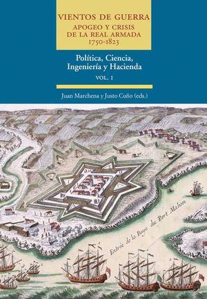 VIENTOS DE GUERRA. APOGEO Y CRISIS DE LA REAL ARMADA. 1750-1823
