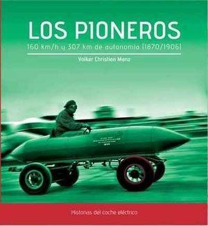 LOS PIONEROS. HISTORIAS DEL COCHE ELECTRICO