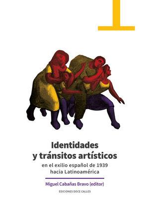 IDENTIDADES Y TRANSITOS ARTISTICOS