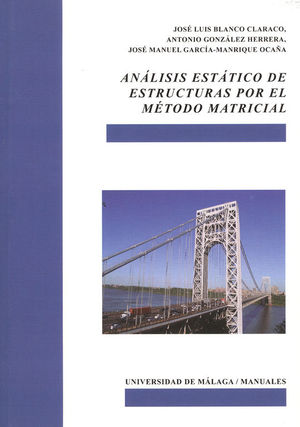 ANÁLISIS ESTÁTICO DE ESTRUCTURAS POR EL MÉTODO MATRICIAL