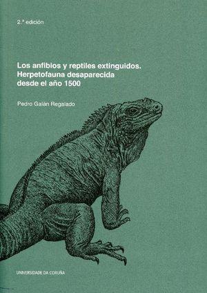 LOS ANFIBIOS Y REPTILES EXTINGUIDOS