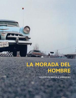 LA MORADA DEL HOMBRE