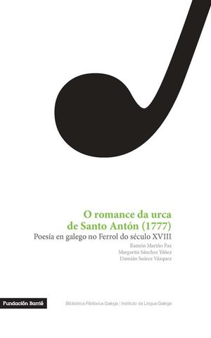 ROMANCE DA URCA D SANTO ANTON (1777),O. POESIA GALEGO FERROL