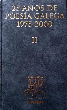 25 AÑOS DE POESIA GALEGA,  II (1975-2000)