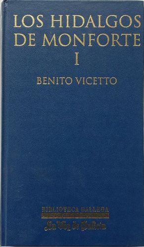 LOS HIDALGOS DE MONFORTE I - BENITO VICETTO