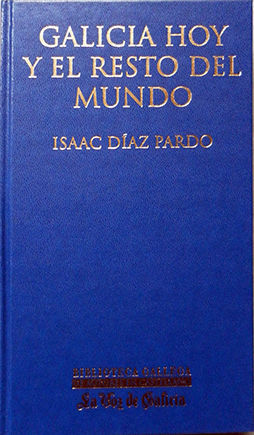 GALICIA HOY Y EL RESTO DEL MUNDO