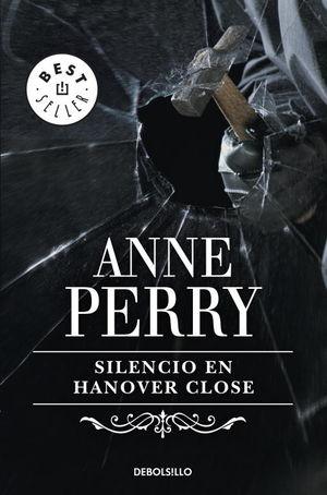 SILENCIO EN HANOVER CLOSE (INSPECTOR THOMAS PITT 9)