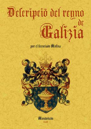 DESCRIPCION DEL REINO DE GALICIA