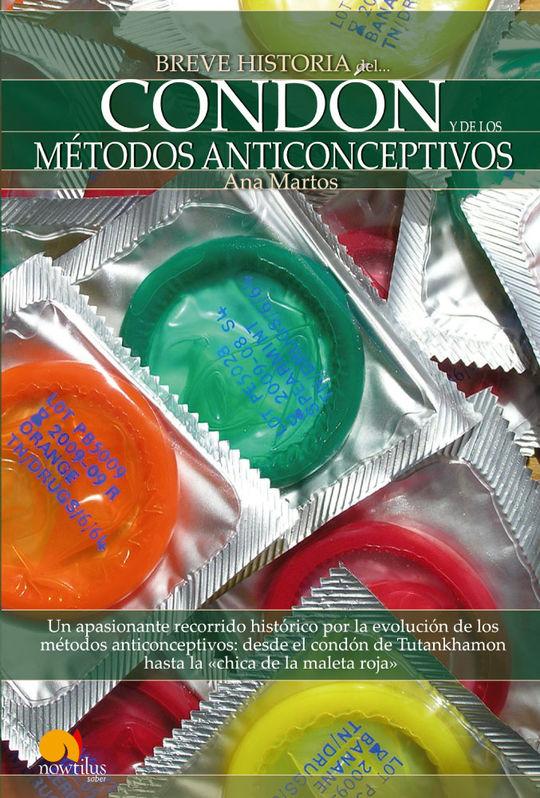 BREVE HISTORIA: CONDON Y METODOS ANTICONCEPTIVOS