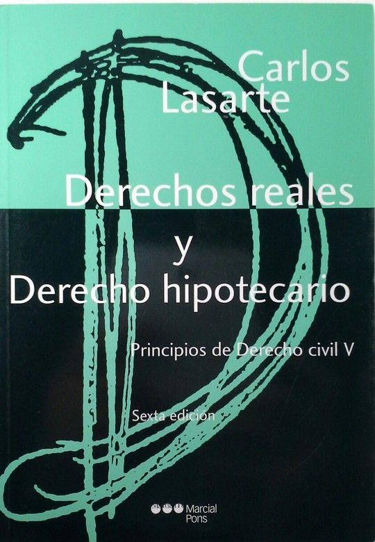 DERECHOS REALES Y DERECHO HIPOTECARIO