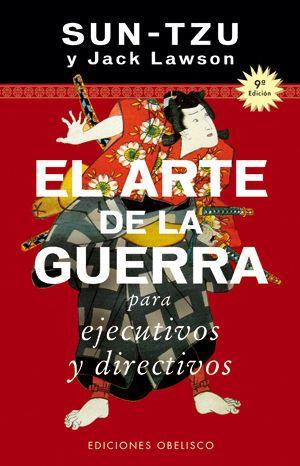 EL ARTE DE LA GUERRA PARA EJECUTIVOS Y DIRECTIVOS