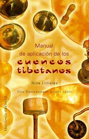 CUENCOS TIBETANOS, MANUAL DE APLICACION