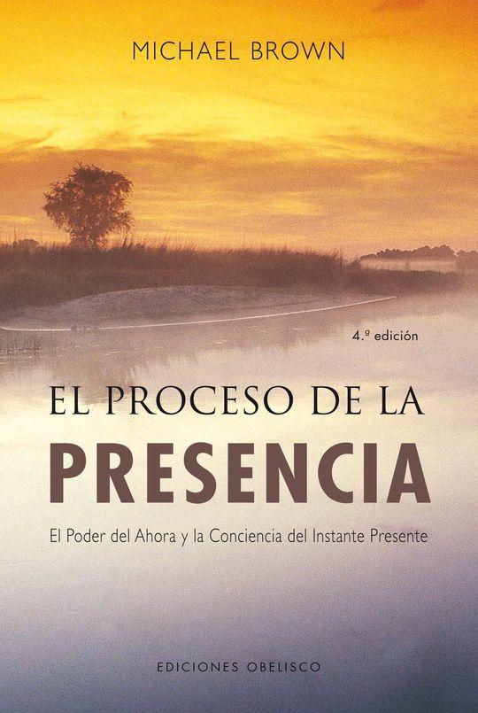 EL PROCESO DE LA PRESENCIA: UN NUEVO PARADIGMA DE LA SALUD