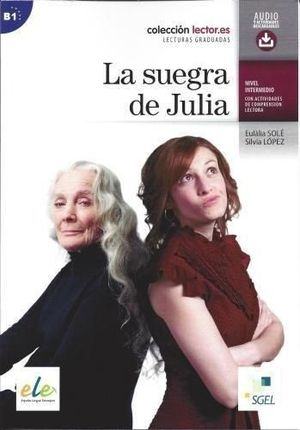 LA SUEGRA DE JULIA +AUDIO DESCARGABLE
