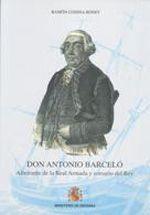 DON ANTONIO BARCELÓ. ALMIRANTE DE LA REAL ARMADA Y CORSARIO DEL REY