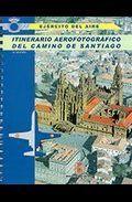 ITINERARIO AEROFOTOGRÁFICO DEL CAMINO DE SANTIAGO