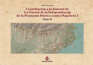 CONTRIBUCIÓN A LA HISTORIA DE LA GUERRA DE LA INDEPENDENCIA EN LA PEN¡NSULA IBÉRICA CONTRA NAPOLEON I