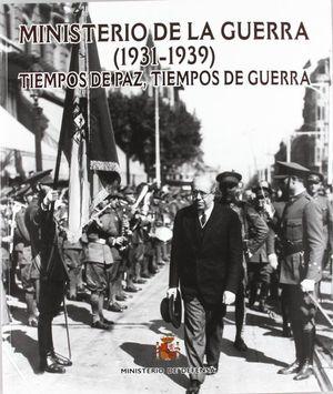MINISTERIO DE LA GUERRA, 1931-1939