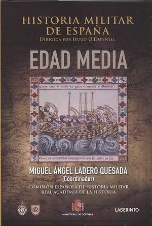 HISTORIA MILITAR DE ESPAÑA. II. EDAD MEDIA
