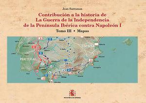 CONTRIBUCIÓN A LA HISTORIA DE LA GUERRA DE LA INDEPENDENCIA EN LA PEN¡NSULA IBÉR
