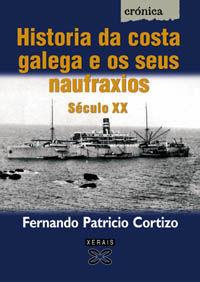 HISTORIA DA COSTA GALEGA E OS SEUS NAUFRAXIOS.SECULO XX