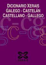DICIONARIO XERAIS GALEGO/CASTELAN - CASTELLANO/GALLEGO