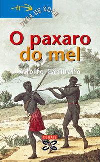 O PAXARO DO MEL