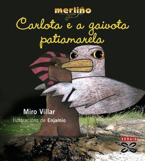 CARLOTA E A GAIVOTA PATIAMARELA