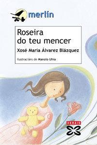 ROSEIRA DO TEU MENCER