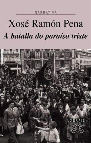 A BATALLA DO PARAÍSO TRISTE