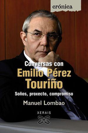 CONVERSAS CON EMILIO PÉREZ TOURIÑO