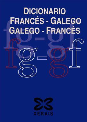 DICIONARIO FRANCÉS-GALEGO / GALEGO-FRANCÉS