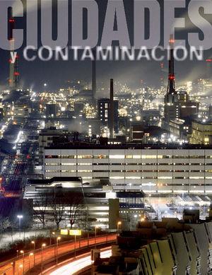 CIUDADES Y CONTAMINACIÓN
