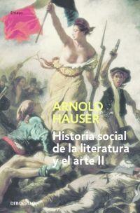 HISTORIA SOCIAL DE LA LITERATURA Y EL ARTE T.2