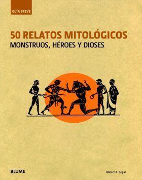 GU¡A BREVE. 50 RELATOS MITOLOGICOS