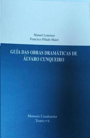 GUIAS DAS OBRAS DRAMATICAS DE ALVARO CUNQUEIRO