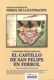 EL CASTILLO DE SAN FELIPE EN FERROL (NAVEGANDO ENTRE CASTILLOS)