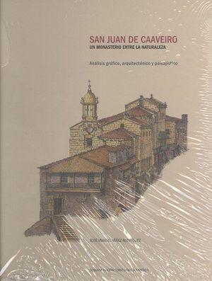SAN JUAN DE CAAVEIRO. UN MONASTERIO ENTRE LA NATURALEZA