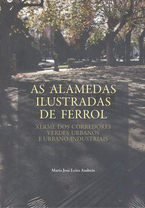 AS ALAMEDAS ILUSTRADAS DE FERROL