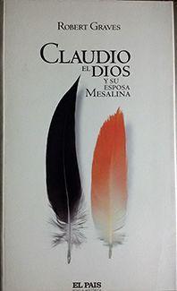 CLAUDIO, EL DIOS Y SU ESPOSA MESALINA