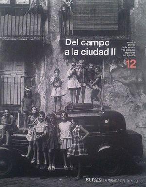 DEL CAMPO A LA CIUDAD II