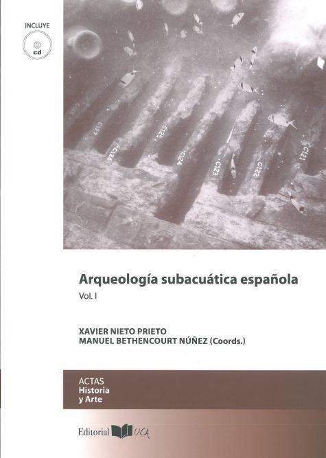 ARQUEOLOGÍA SUBACUÁTICA ESPAÑOLA VOL. I-II