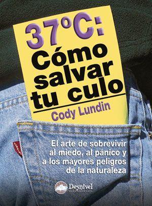 37º: COMO SALVAR TU CULO